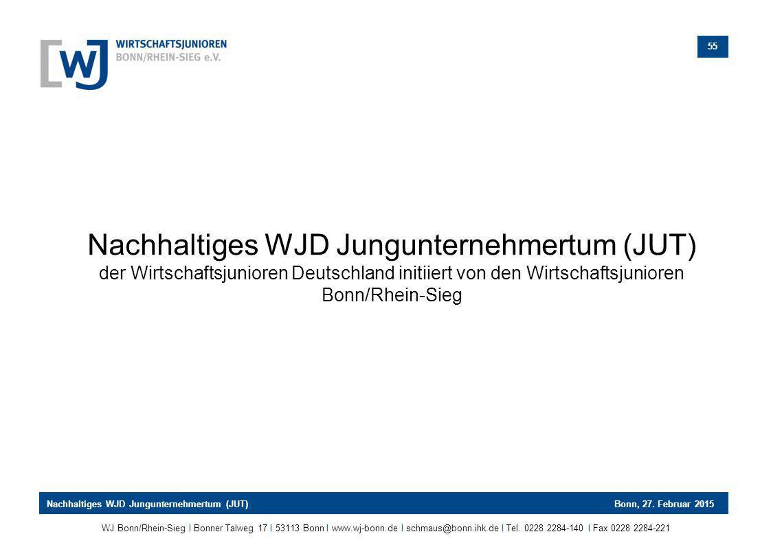 Nachhaltiges WJD Jungunternehmertum (JUT) der Wirtschaftsjunioren Deutschland initiiert von den Wirtschaftsjunioren Bonn/Rhein-Sieg