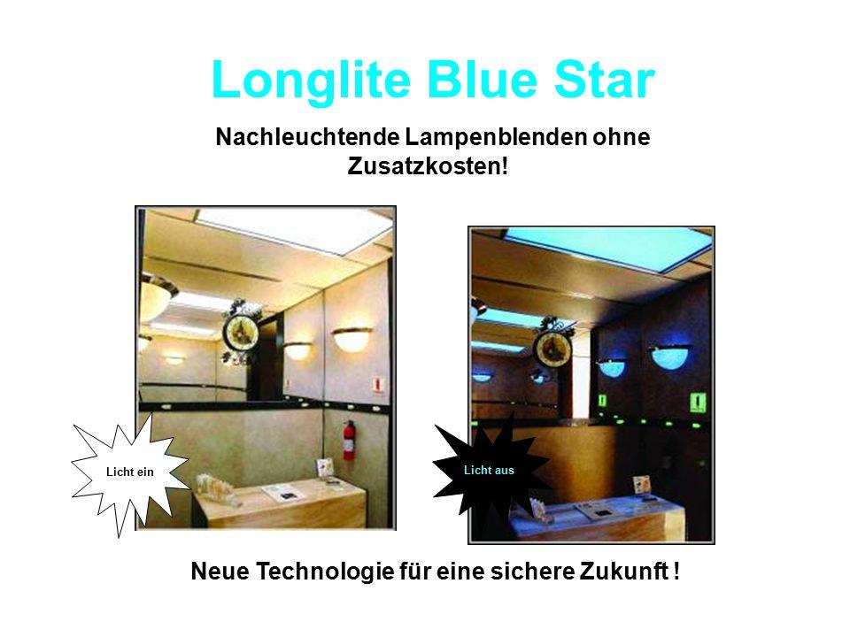 Longlite Blue Star Nachleuchtende Lampenblenden ohne Zusatzkosten!