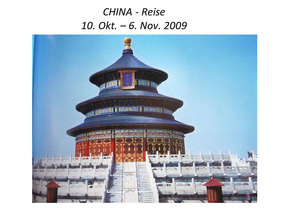 CHINA - Reise 10. Okt. – 6. Nov. 2009