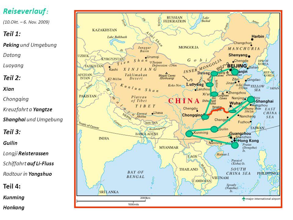Reiseverlauf : Teil 1: Teil 2: Teil 3: Teil 4: Peking und Umgebung