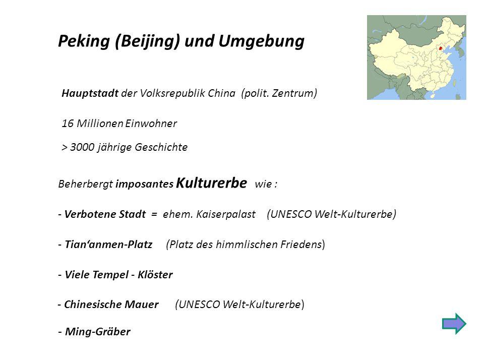 Peking (Beijing) und Umgebung