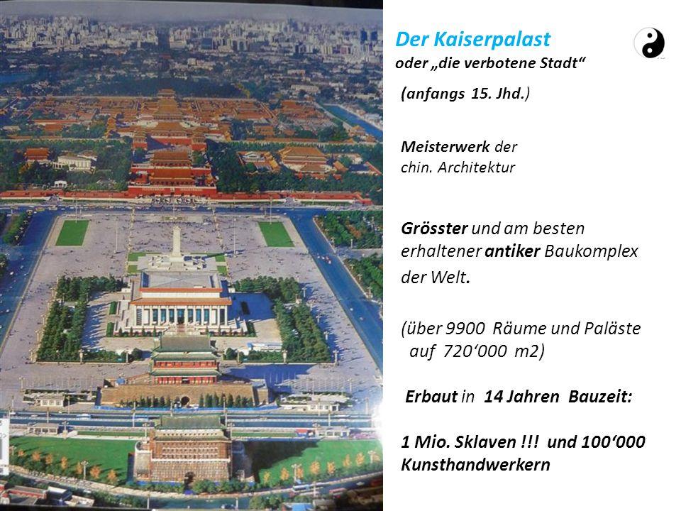 """Der Kaiserpalast oder """"die verbotene Stadt (anfangs 15. Jhd.) Meisterwerk der chin. Architektur."""