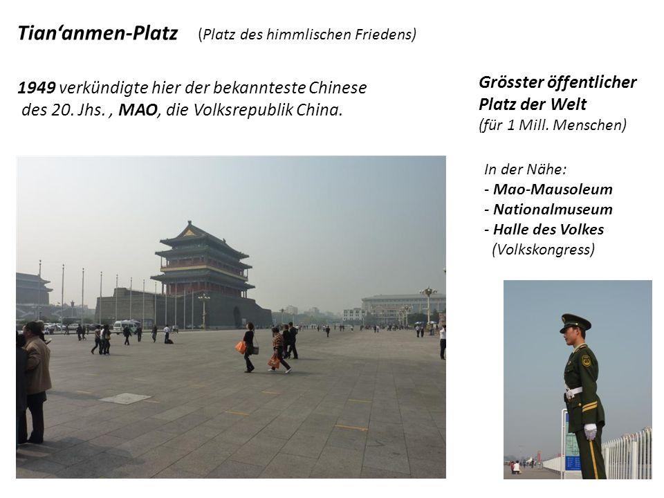 Tian'anmen-Platz (Platz des himmlischen Friedens)