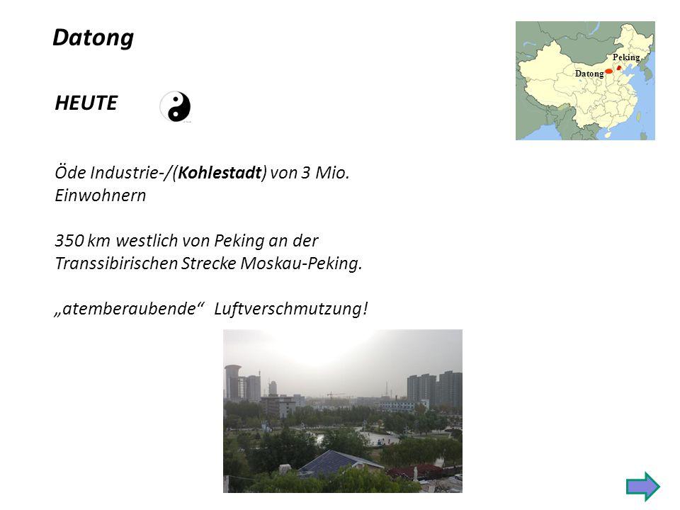 Datong HEUTE Öde Industrie-/(Kohlestadt) von 3 Mio. Einwohnern