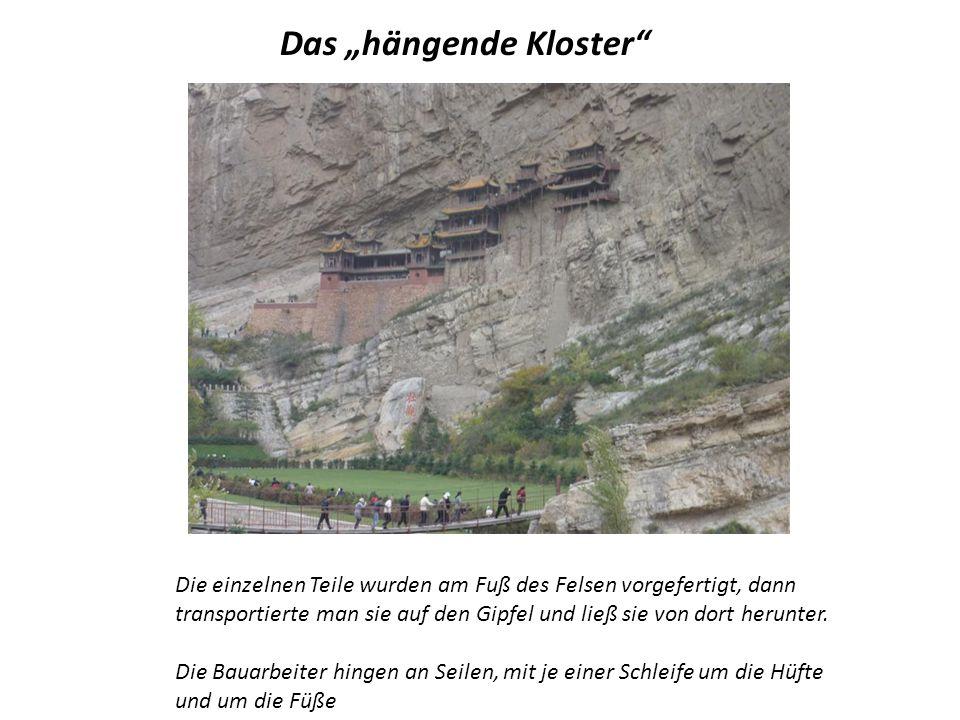 """Das """"hängende Kloster"""