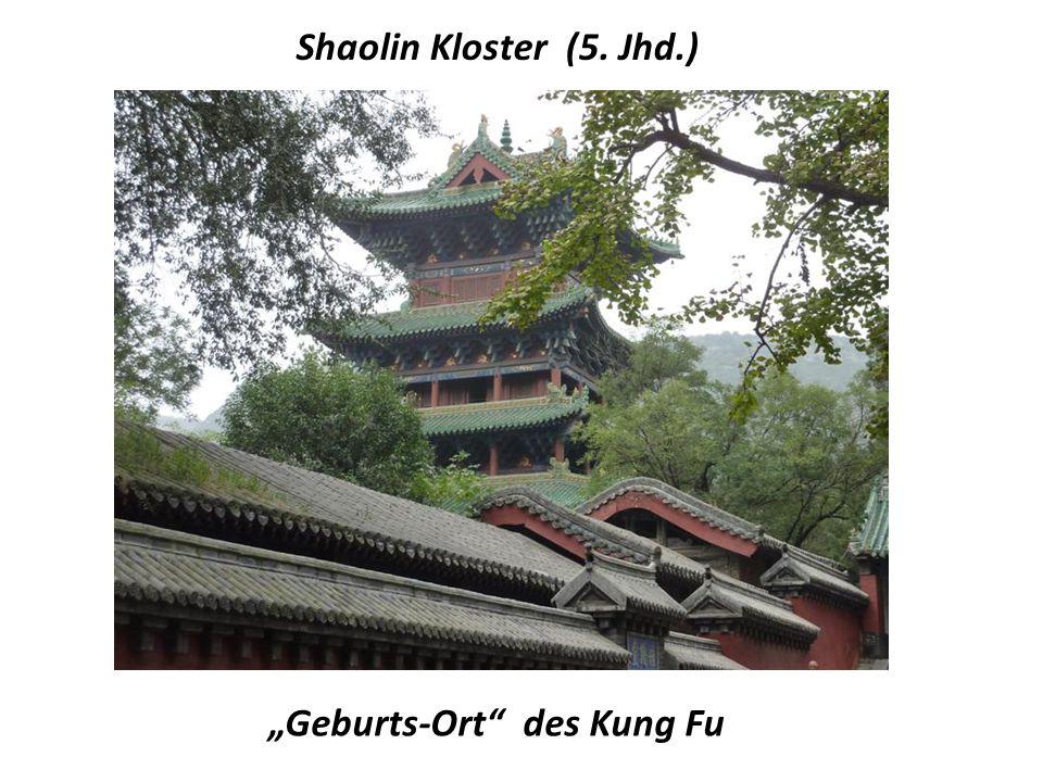 """Geburts-Ort des Kung Fu"