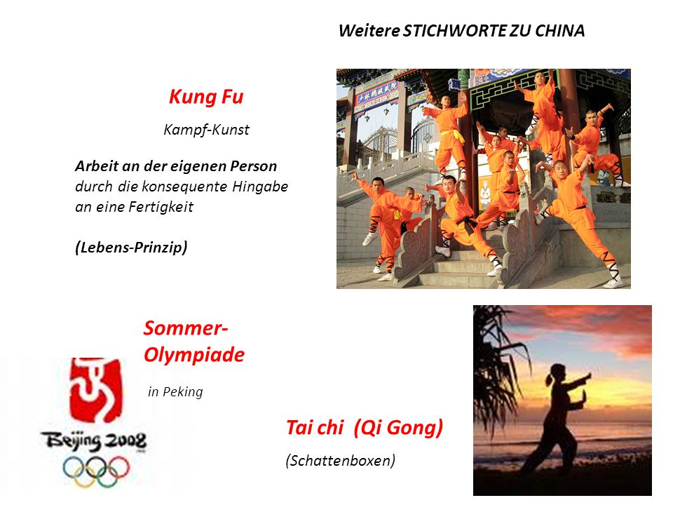 Sommer-Olympiade Tai chi (Qi Gong) Weitere STICHWORTE ZU CHINA