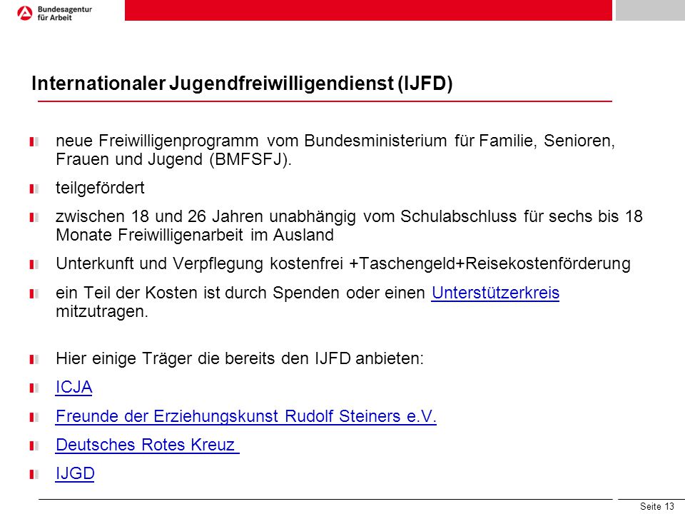 Internationaler Jugendfreiwilligendienst (IJFD)