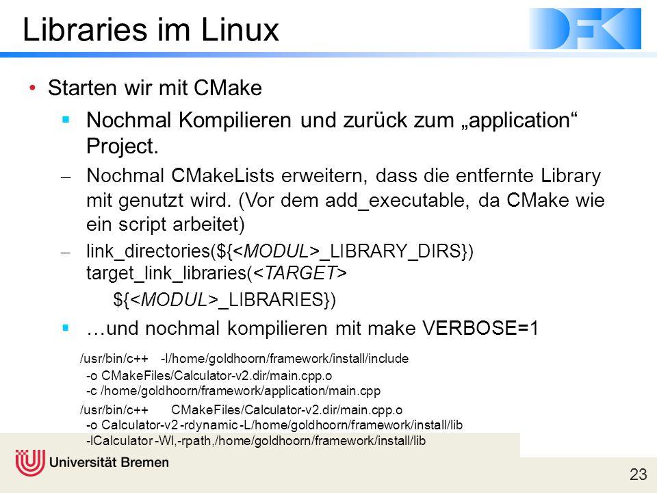 Libraries im Linux Starten wir mit CMake