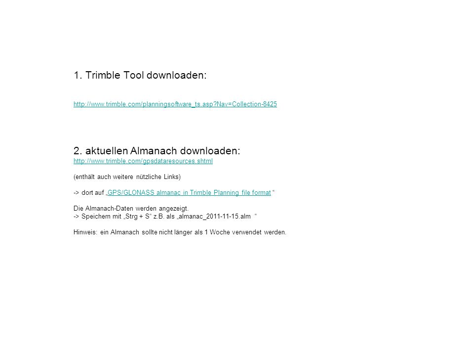 1. Trimble Tool downloaden: http://www. trimble