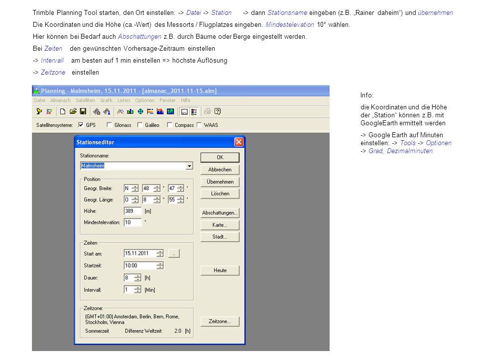 """Trimble Planning Tool starten, den Ort einstellen: -> Datei -> Station -> dann Stationsname eingeben (z.B. """"Rainer daheim ) und übernehmen"""