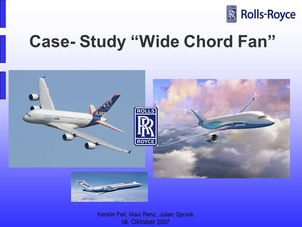 Case- Study Wide Chord Fan