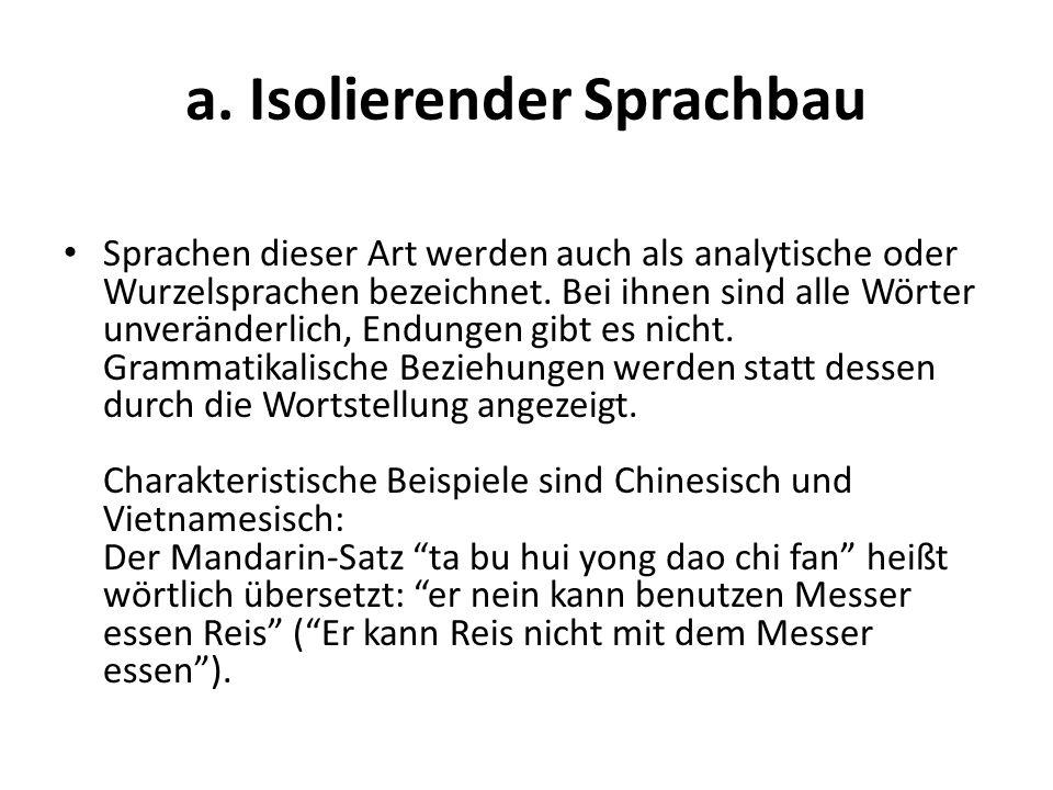 a. Isolierender Sprachbau