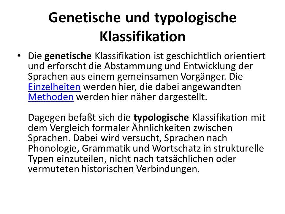 Genetische und typologische Klassifikation