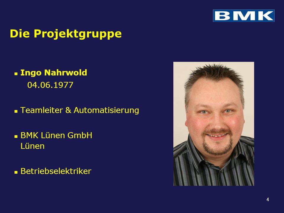 Die Projektgruppe Ingo Nahrwold 04.06.1977