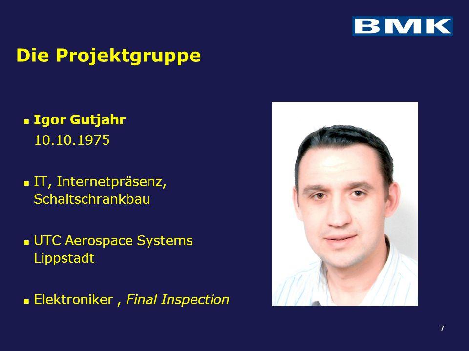 Die Projektgruppe Igor Gutjahr 10.10.1975