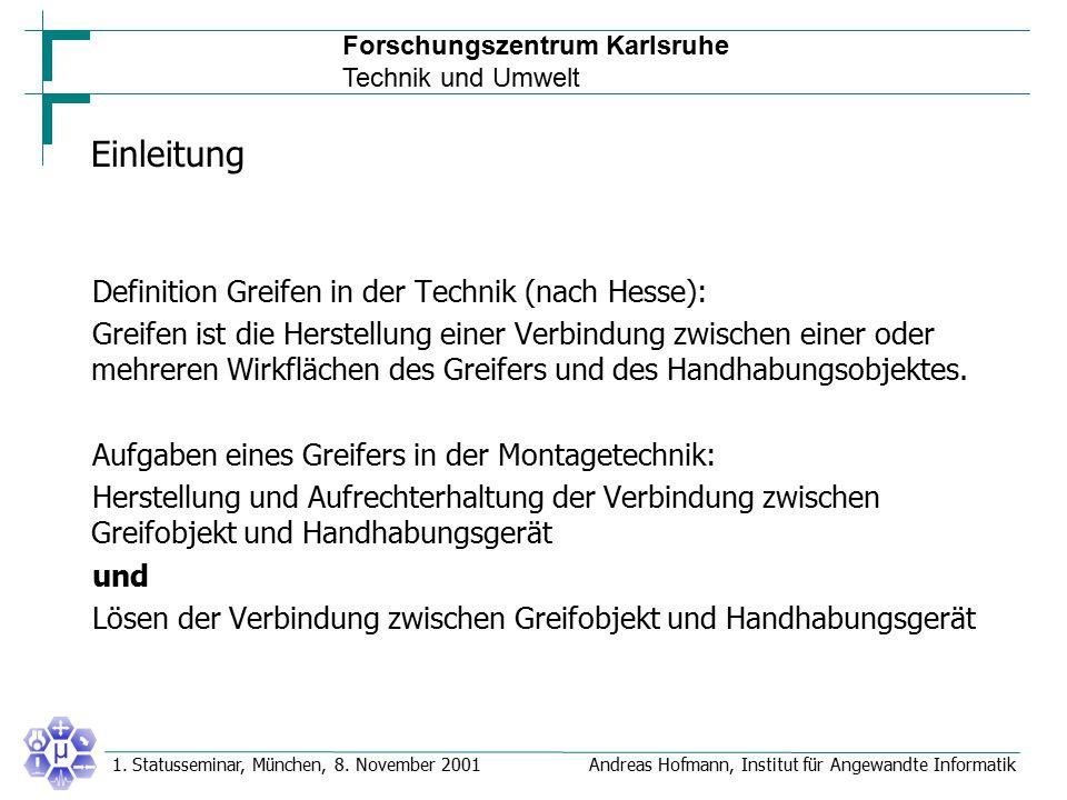 Einleitung Definition Greifen in der Technik (nach Hesse):