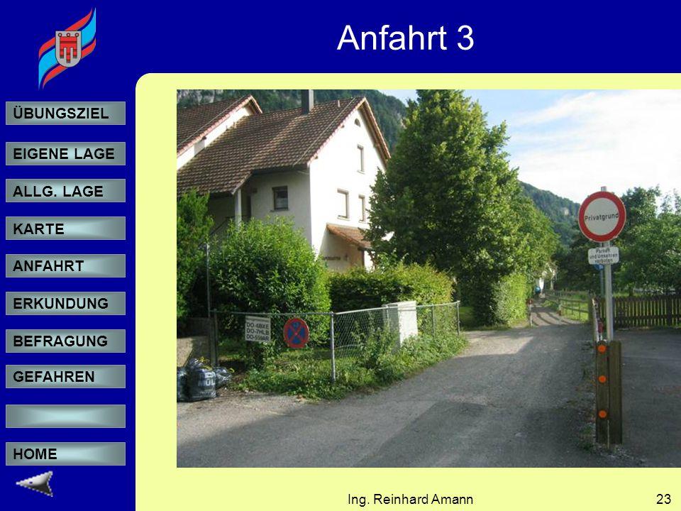 Anfahrt 3 Ing. Reinhard Amann