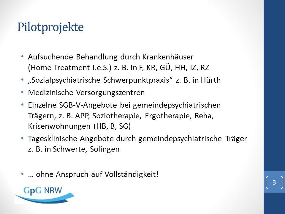 Pilotprojekte Aufsuchende Behandlung durch Krankenhäuser (Home Treatment i.e.S.) z. B. in F, KR, GÜ, HH, IZ, RZ.