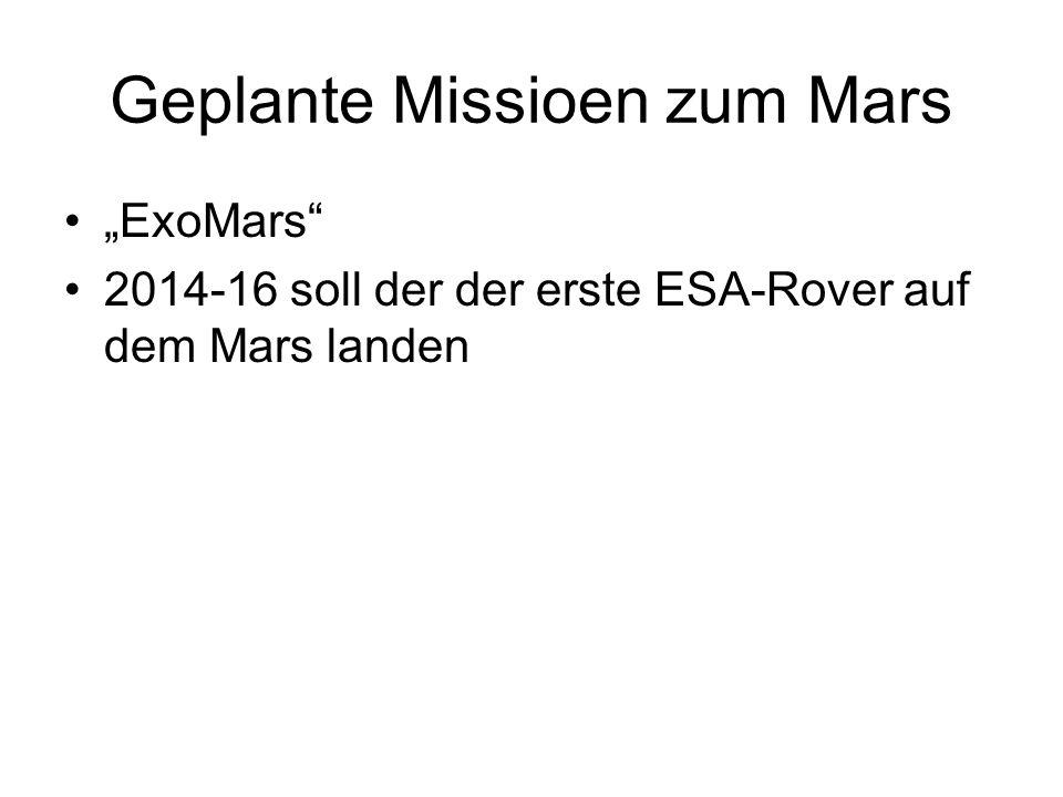 Geplante Missioen zum Mars