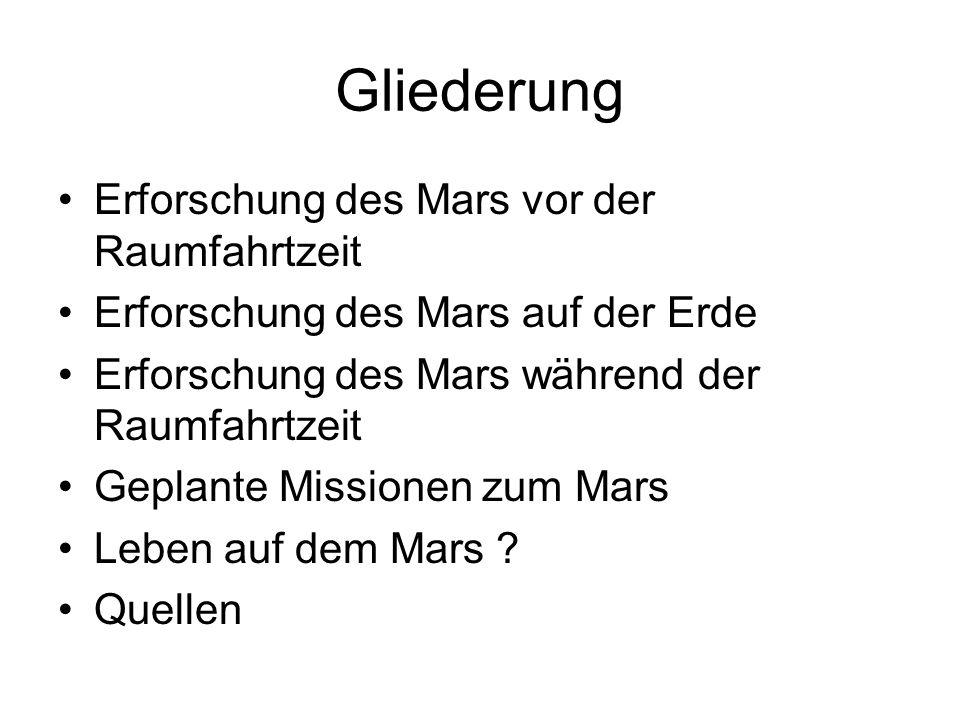 Gliederung Erforschung des Mars vor der Raumfahrtzeit