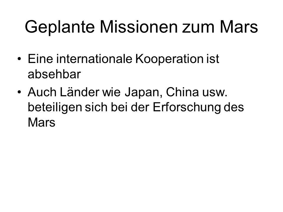 Geplante Missionen zum Mars