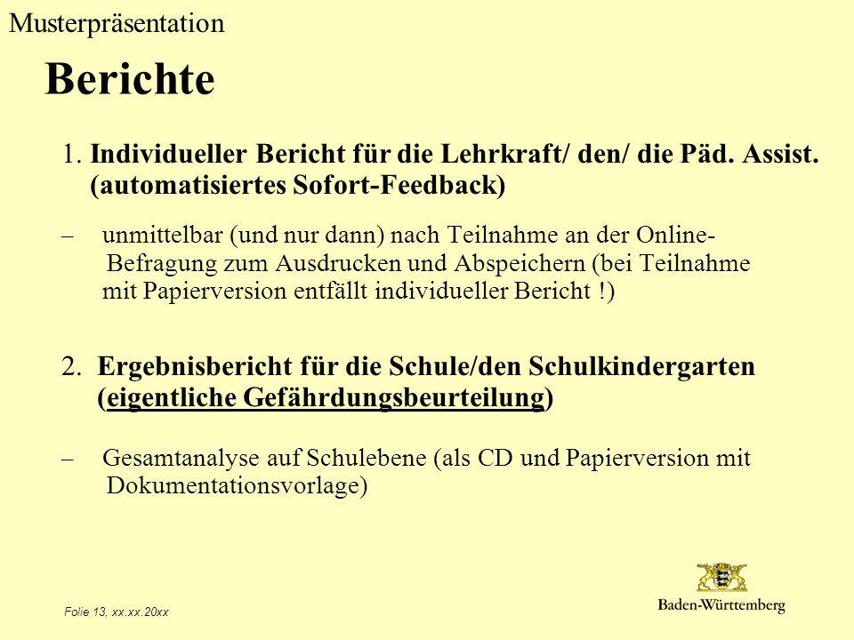 Berichte Titel des Vortrags. 1. Individueller Bericht für die Lehrkraft/ den/ die Päd. Assist. (automatisiertes Sofort-Feedback)