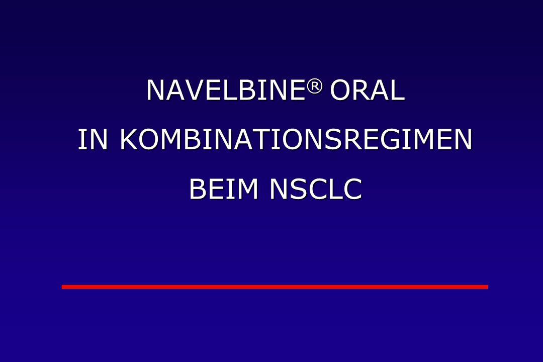 NAVELBINE® ORAL IN KOMBINATIONSREGIMEN BEIM NSCLC