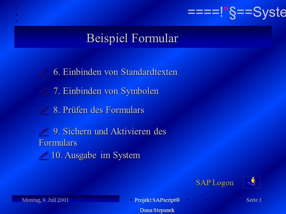 Beispiel Formular  6. Einbinden von Standardtexten