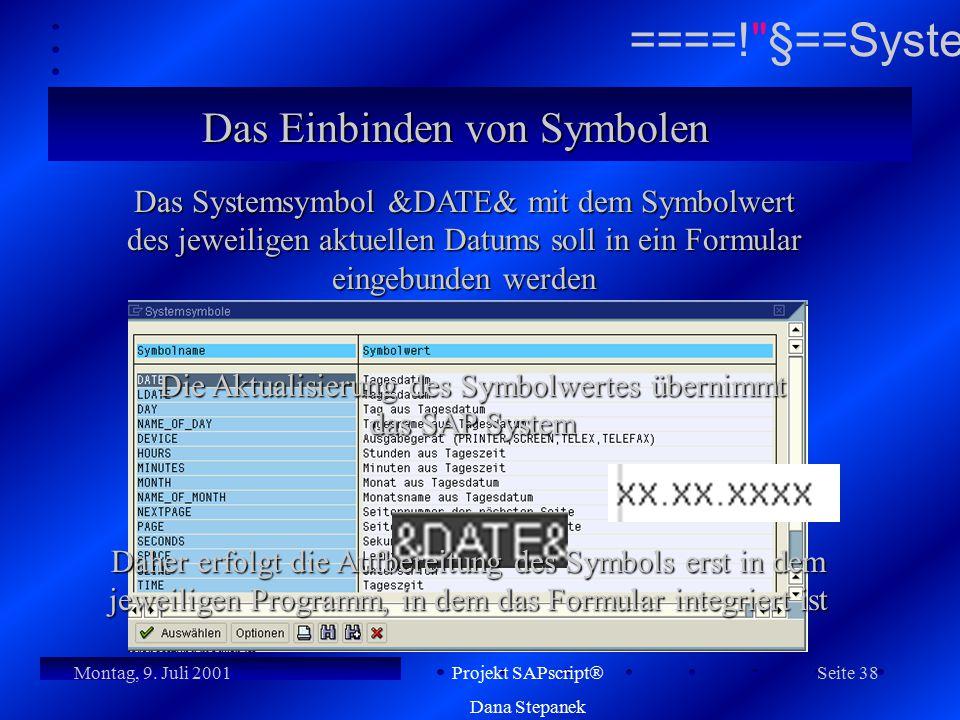 Die Aktualisierung des Symbolwertes übernimmt das SAP System