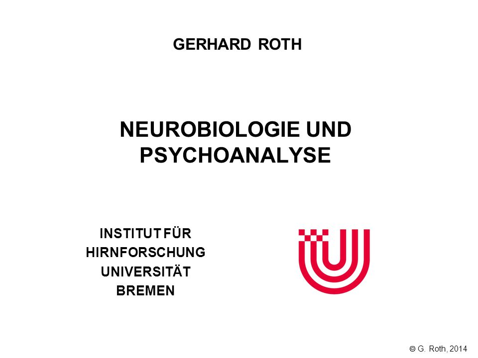 NEUROBIOLOGIE UND PSYCHOANALYSE