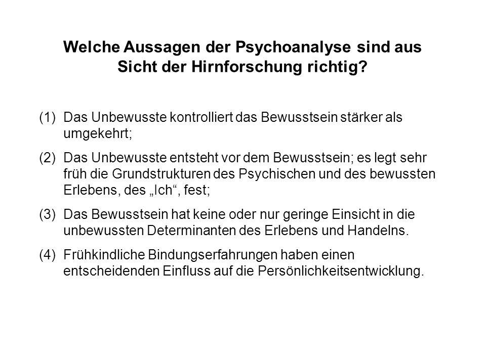 Welche Aussagen der Psychoanalyse sind aus Sicht der Hirnforschung richtig