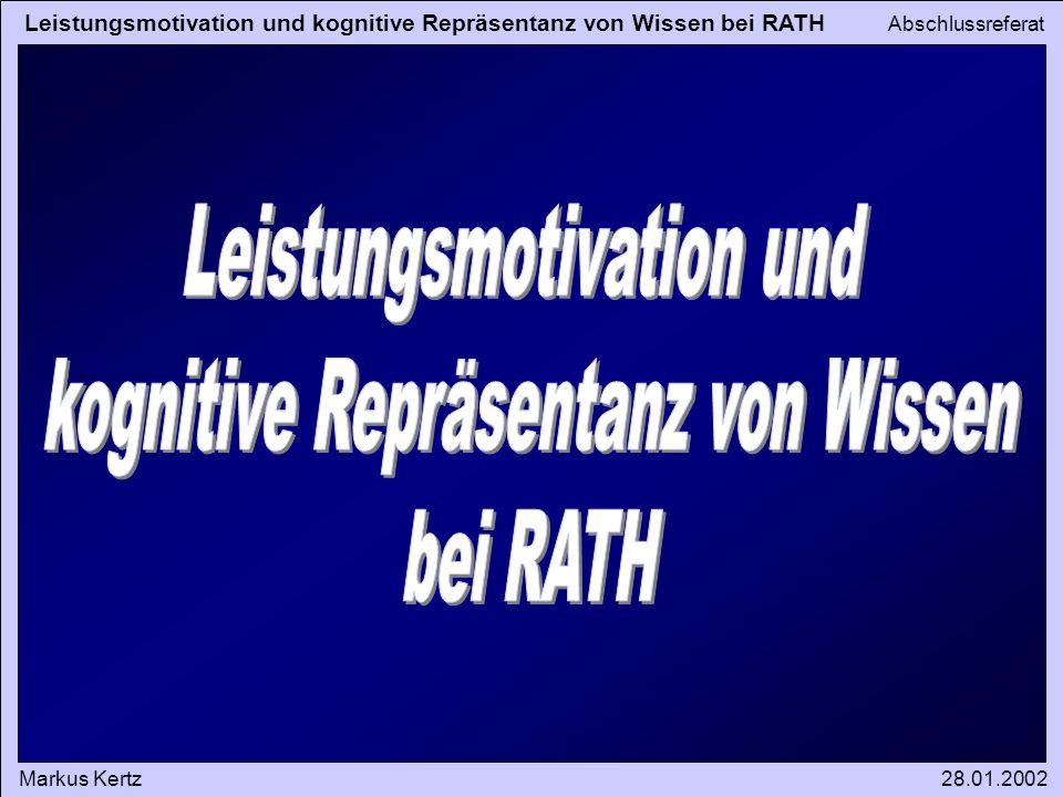 Leistungsmotivation und kognitive Repräsentanz von Wissen bei RATH