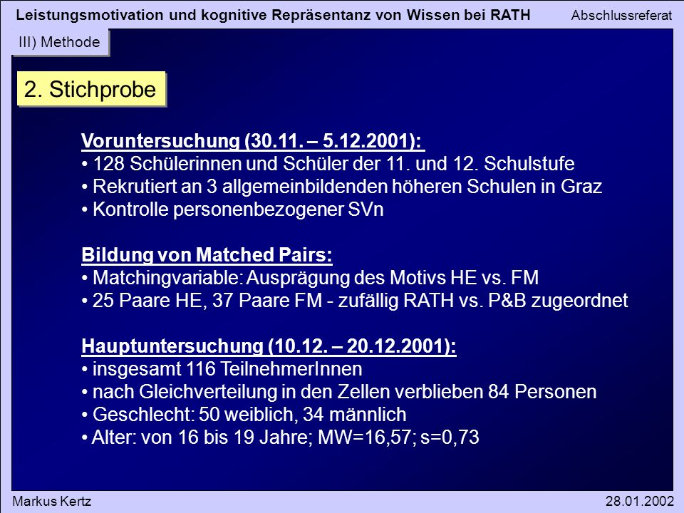 2. Stichprobe Voruntersuchung (30.11. – 5.12.2001):