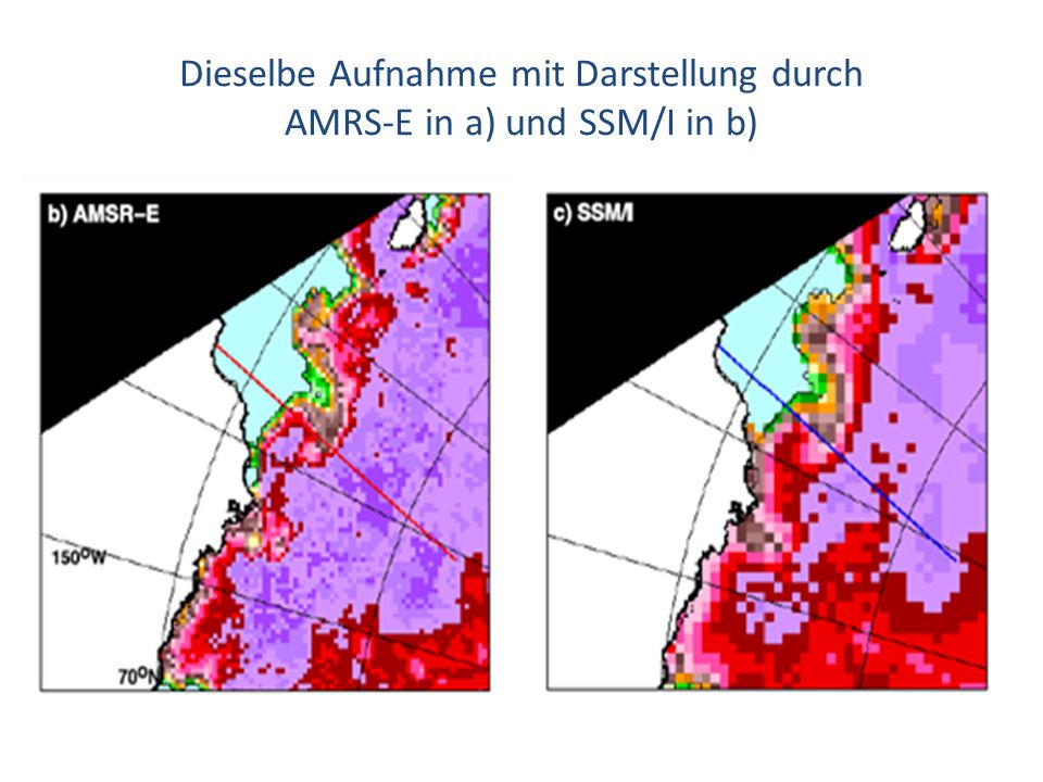 Dieselbe Aufnahme mit Darstellung durch AMRS-E in a) und SSM/I in b)