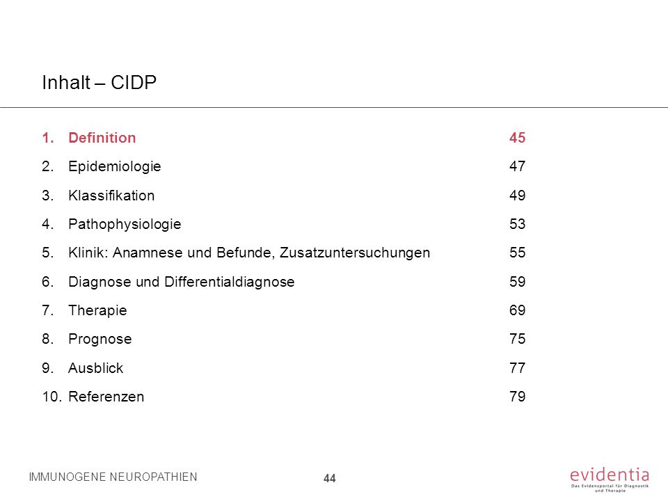 Inhalt – CIDP Definition 45 Epidemiologie 47 Klassifikation 49