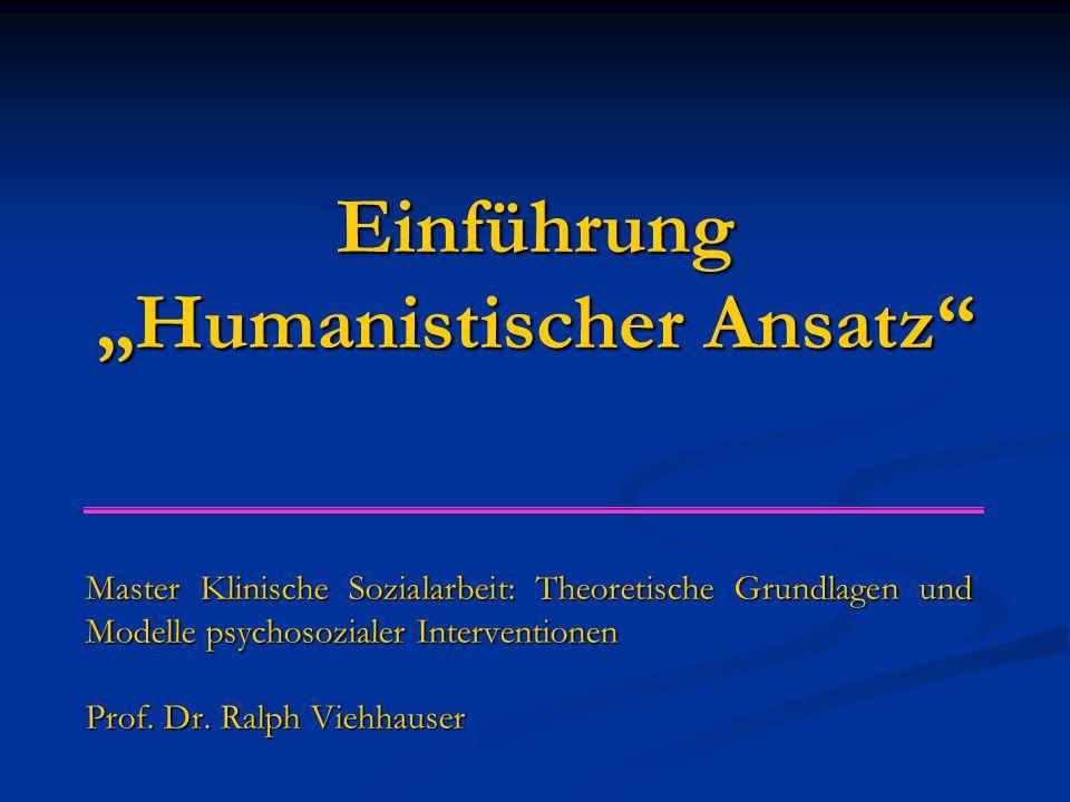 """Einführung """"Humanistischer Ansatz"""