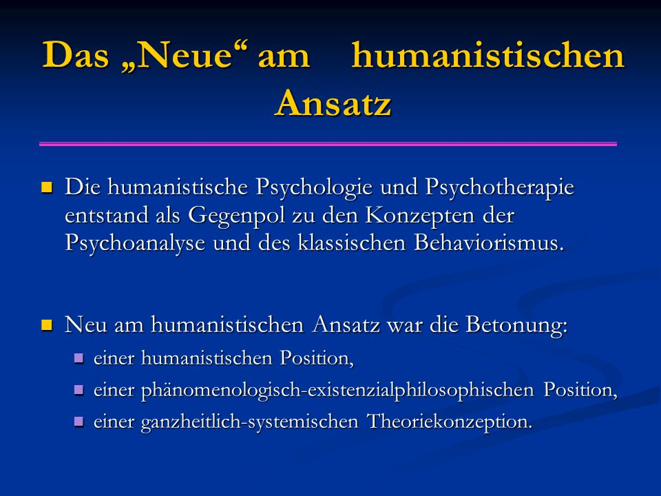 """Das """"Neue am humanistischen Ansatz"""