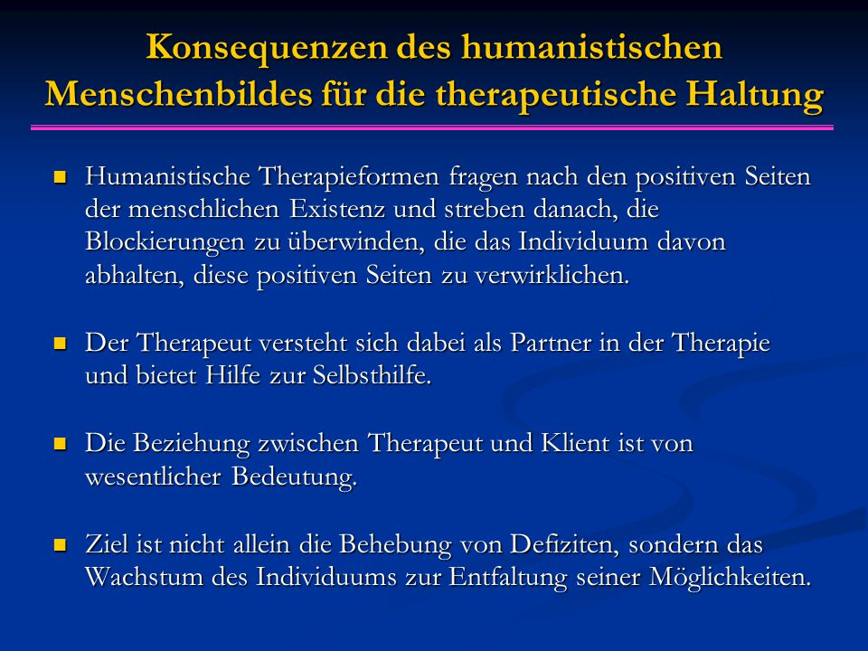 Konsequenzen des humanistischen Menschenbildes für die therapeutische Haltung