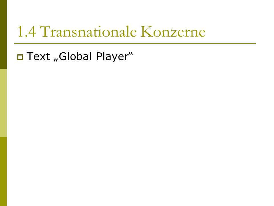1.4 Transnationale Konzerne
