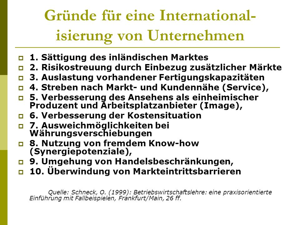 Gründe für eine International-isierung von Unternehmen