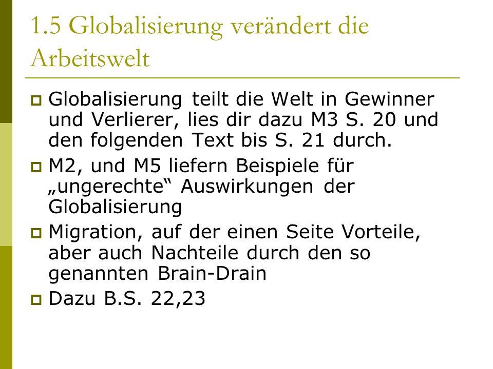 1.5 Globalisierung verändert die Arbeitswelt