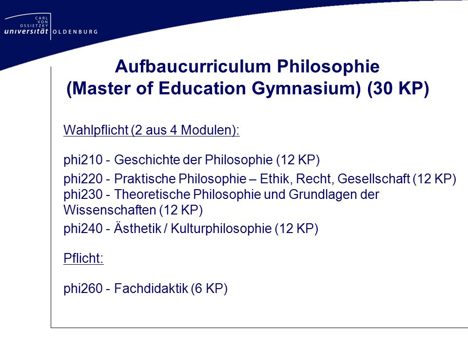 Aufbaucurriculum Philosophie (Master of Education Gymnasium) (30 KP)