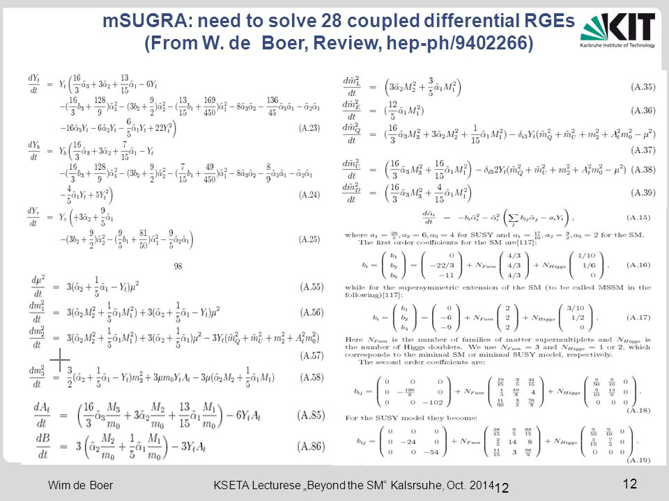 mSUGRA: need to solve 28 coupled differential RGEs