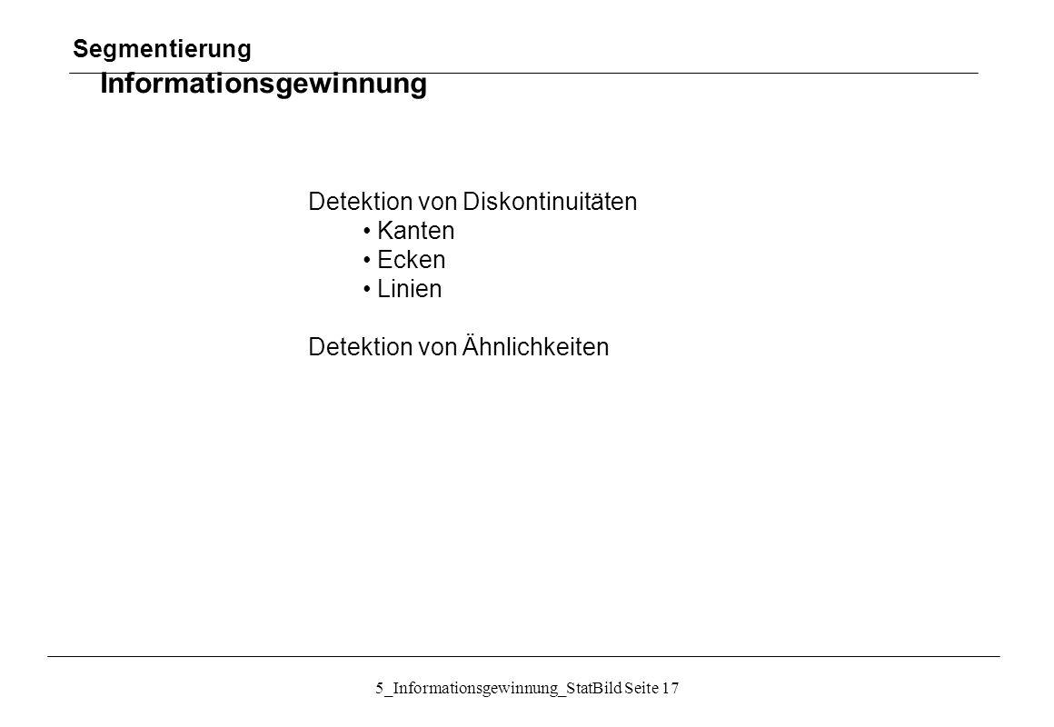 Segmentierung Informationsgewinnung