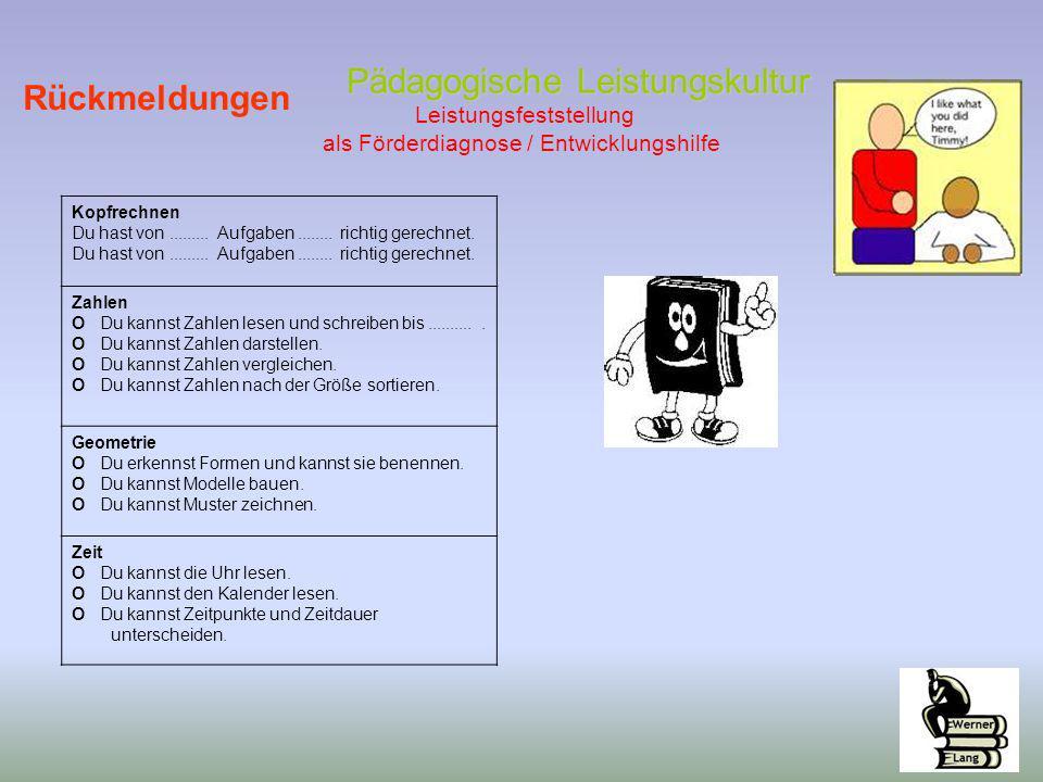 Pädagogische Leistungskultur Leistungsfeststellung als Förderdiagnose / Entwicklungshilfe