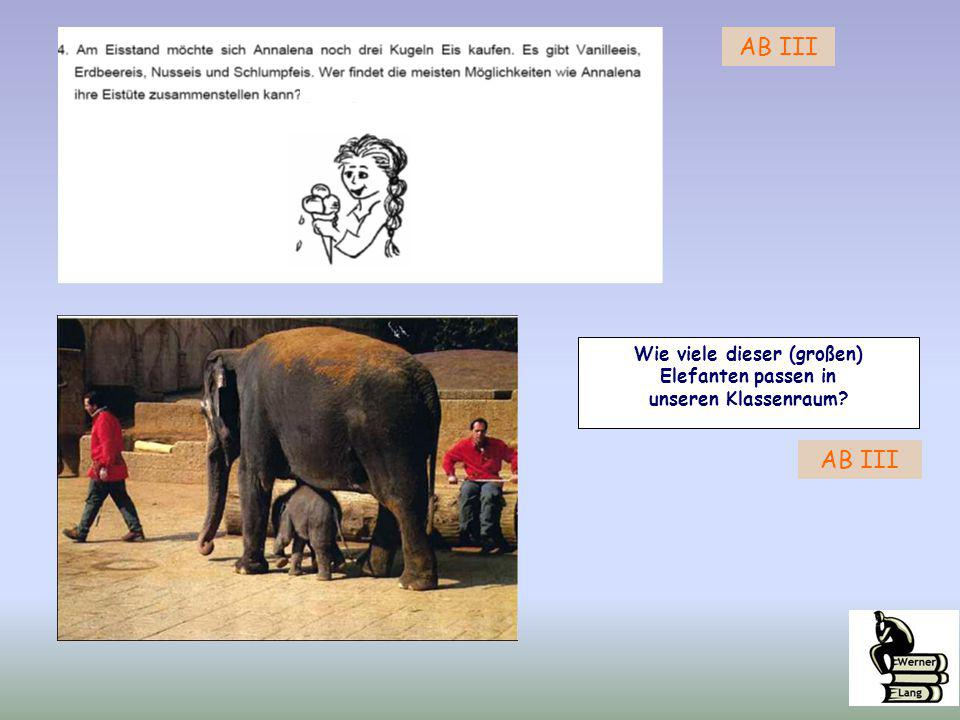 Wie viele dieser (großen) Elefanten passen in