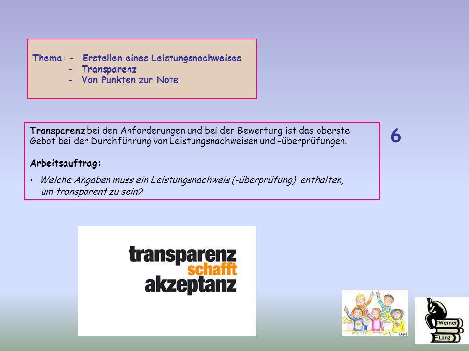 6 Thema: - Erstellen eines Leistungsnachweises - Transparenz