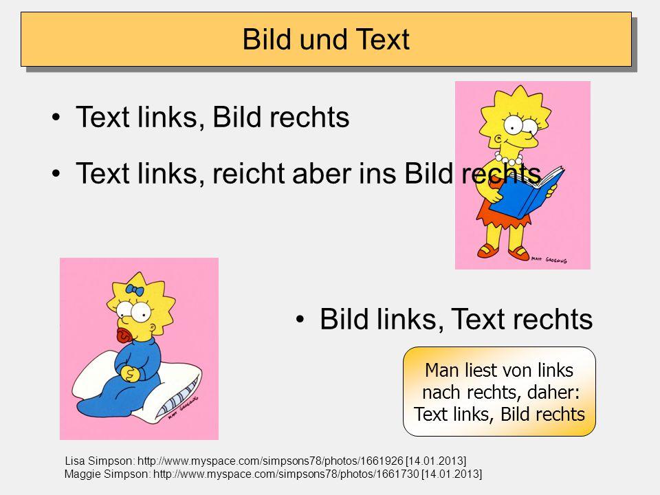 Man liest von links nach rechts, daher: Text links, Bild rechts