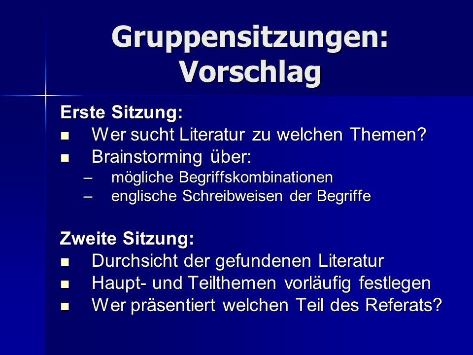 Gruppensitzungen: Vorschlag